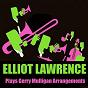 Album Elliot lawrence plays gerry mulligan arrangements de Elliot Lawrence