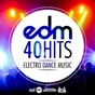 Compilation 40 hits electro dance music avec Jesse Voorn / Salm / Sam Walkertone / Deorro / Chris Brown...