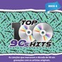 Compilation Top 100 90's hits, vol. 4 avec Alanis Morissette / Carlos Santana / No Doubt / Green Day / Matchbox 20...