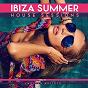 Compilation Ibiza summer house sessions, vol. 3 avec Frankie Filter / Ernst Bentley / Modell & Mercier / Adam 1st / Tony Cox...