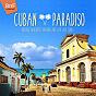 Compilation Cuban paradiso (vintage merengue, mambo and cha-cha tunes) avec La Playa Sextet / La Sonora Mantacera / Celia Cruz / Tito Rodriguez & His Orchestra / Joe Cuba Et Son Orchestre...