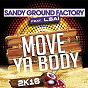 Album Move ya body (feat. lsaï) (2k16) de Sandy Ground Factory