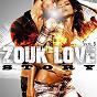 Compilation Zouk love story, vol. 3 avec Michel Linérol / Patrick Andrey / Houssdjo / Edwine Lagier / Unity 4 Zouk...