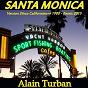 Album Santa monica (version disco californienne 1980) (remix 2015) de Alain Turban