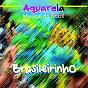 Compilation Aquarela musical do brazil: brasileirinho avec Garoto / Francisco Alves / Waldir Azevedo / Amélia Brandão Nery / Demônios da Garoa...
