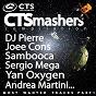 Compilation Ctsmashers, PT. 1 avec Niels von Geyer / Aquabeat / Rey-Na / Fresh / Majestic...