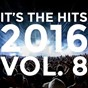 Album It's the hits 2016! vol. 8 de New Tribute Kings