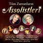 Compilation Tüm zamanlarin assolistleri avec Müzeyyen Senar / Zeki Müren / Emel Sayin / Bülent Ersoy / Muazzez Abaci...