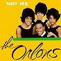 Album Not Me de The Orlons