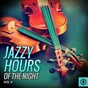 Compilation Jazzy hours of the night, vol. 4 avec Stuff Smith / Helen Humes / Coleman Hawkins / Mahalia Jackson / Mose Allison...