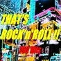 Compilation That's rock'n'roll!! (100 hits) avec Jackie Morningstar / Chuck Berry / Jerry Lee Lewis / Ronnie Hawkins / Bill Haley...