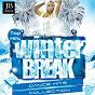 Compilation Winter Break (Top Hits Dance Hits Collection) avec Elie / Kristina Korvin / Disco Fever / Extra Latino / Alessia Macari...