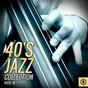 Compilation 40's jazz collection, vol. 4 avec Eddy Duchin / Dinah Shore / The Song Spinners / Vaughn Monroe / Russ Morgan...