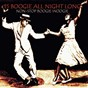 Compilation 15 boogie all night long (non-stop boogie woogie) avec Janice Peters / Danny / Fats Domino / Wynona Carr / Dr Feelgood...