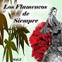 Compilation Los flamencos de siempre, vol. 2 avec Agujetas el Viejo / Pepe Pinto / Perlita de Huelva / La Niña de Antequera / Camarón de la Isla...