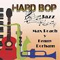 Album Hard bop jazz, kenny dorham y max roach de Kenny Dorham / Max Roach