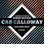Album Legendary collection: stormy weather (cab calloway anthology) de Cab Calloway
