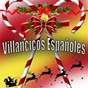 Compilation Villancicos Españoles avec Amina / Manolo Escobar / Chano Lobato, Manolo Maera / Miguel de Los Reyes / Marifé de Triana...