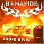 Album Smoke & fire de Bonafide