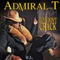 Album Love don't crack (feat. kalash) de Admiral T