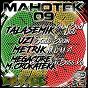 Compilation Mahotek, vol. 9 avec Talasemik / Uzi / Metrik / Megacore