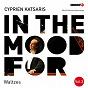 Album In the mood for waltzes, vol. 3: diabelli, glinka, schumann, strauss ii, tchaikovsky, bortkiewicz... (classical piano hits) de Cyprien Katsaris