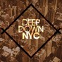 Compilation Deep Down NYC avec Bonnie Drasko / Altereva / Schaller / Chris Decent / Danvee, Mike Vee...