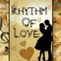 Compilation Rhythm of love avec P Jayachandran / Abhay Jodhpurkar, Merin Gregory / Sreeraj Sahajan / Vijay Yesudas / Alphons Joseph...