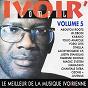 Compilation Ivoir' compil, vol. 5 (le meilleur de la musique ivorienne) avec Justin Stanislas / Aboutou Roots / JB Zibodi / Kabako / Tolio Anatole...