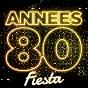 Compilation Années 80 fiesta avec Bb & Q Band / Début de Soirée / Blue Feather / Desireless / Mc Miker & DJ Sven...