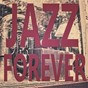 Compilation Jazz forever avec Tina Brooks / Julie London / Glenn Miller / Bill Henderson / Lena Horne...