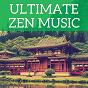 Album Ultimate zen music de Félix Mendelssohn / W.A. Mozart / Frédéric Chopin / Ludwig van Beethoven / Jean-Sébastien Bach...
