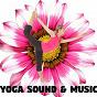 Album Yoga sound & music de Yoga / Yoga Music / Yoga Soul