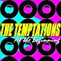 Album The temptations (at the beginning) de The Temptations