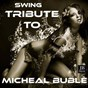 "Album Tribute to michael buble"" de High School Music Band"