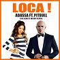 Album Loca ! (feat. pitbull) (the kemist miami remix) de Adassa