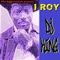Album DJ king de I. Roy