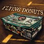 Compilation This machine pays tribute to flying donuts avec Diego Pallavas / The Roswell Incident / Sexypop / I'm Afraid / The Rebel Assholes...