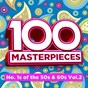 Compilation 100 masterpieces - number ones of the fifties & sixties vol 2 avec Winifred Atwell / Ray Charles / John Leyton / Roy Orbison / Helen Shapiro...