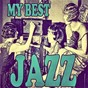 Compilation My best jazz avec Art Blakey and the Jazz Messenger / Chet Baker / Sonny Rollins / Louis Armstrong & Russell Garcia'S Orchestra / Charlie Christian...