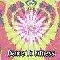 Album Dance to fitness de Workout / Workout Buddy