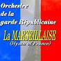 Album La marseillaise (hymn of france) de Orchestre de la Garde Républicaine