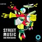 Compilation Street music - one man band avec Tom Hillock / Patrick Moriceau / Julien Glabs / Nicolas Boscovic / Vincent Perrot