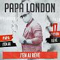 Album J'en ai rêvé de Papa London