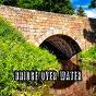 Album Bridge over water de Yoga Music, Yoga Soul, Yoga