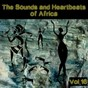 Compilation The sounds and heartbeat of africa,vol. 16 avec G Smait / 2 Ways / 4real Eze / 9ice / 30 Minute Boys...