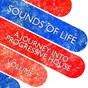 Compilation Sounds of life (a journey into progressive house, vol. 2) avec Dylan Lewis, DJ Lewi / DJ Smilk, Black Criss / Josha, Paul Misano / Lauer & Canard / Lay & Browne, Dylan Lewis...