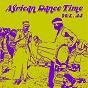 Compilation African dance time, vol.44 avec G Smait / 9ice / Jlomah / Jobolux / Leinalainels...