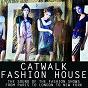 Compilation Catwalk fashion house avec Jon Sine / Leonardus / Wawa, Ortega, Gold / Francesco Gomez / Sunloverz...