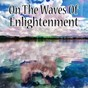 Album On the waves of enlightenment de Echoes of Nature